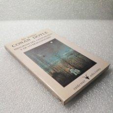 Libros de segunda mano: HISTORIAS DEL CREPUSCULO Y DE LO DESCONOCIDO ARTHUR CONAN DOYLE VALDEMAR. Lote 147683046