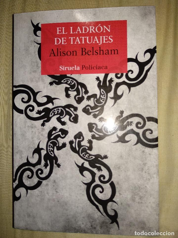 EL LADRON DE TATUAJES ALISON BELSHAM NURVO SIRUELA PILICIACA TAMAÑO GRANDE (Libros de segunda mano (posteriores a 1936) - Literatura - Narrativa - Terror, Misterio y Policíaco)