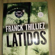 Libros de segunda mano: FRANCK THILLEZ LATIDOS EDICIONES PAMIES. Lote 147717790