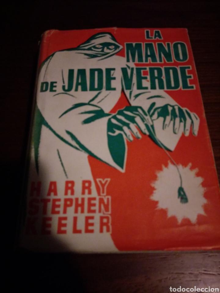 LA MANO DE JADE VERDE. HARRY STEPHEN KEELER (Libros de segunda mano (posteriores a 1936) - Literatura - Narrativa - Terror, Misterio y Policíaco)