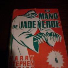 Libros de segunda mano: LA MANO DE JADE VERDE. HARRY STEPHEN KEELER. Lote 147781208