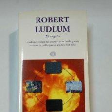 Libros de segunda mano: EL ENGAÑO. - ROBERT LUDLUM. TDK360. Lote 147889670