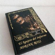 Libros de segunda mano: EL AGUJERO DEL INFIERNO - ADRIAN ROSS - VALDEMAR GÓTICA 23 (1997, 1ª PRIMERA EDICIÓN). Lote 148292166