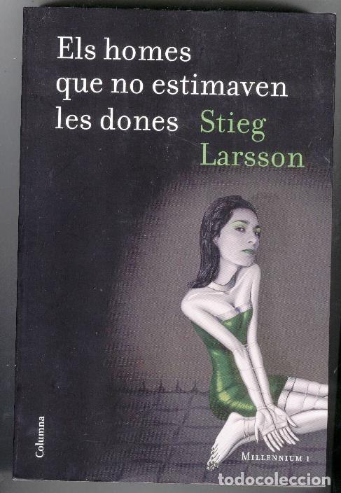ELS HOMES QUE NO ESTIMAVEN LES DONES. MILLENNIUM I, 2009. (Libros de segunda mano (posteriores a 1936) - Literatura - Narrativa - Terror, Misterio y Policíaco)