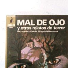 Libros de segunda mano: BIBLIOTECA ORO TERROR Nº 28 - MAL DE OJO Y OTROS RELATOS - MUY NUEVA. Lote 148701438
