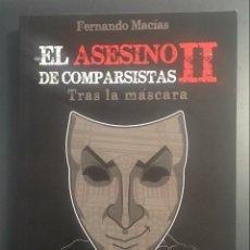 Libros de segunda mano: EL ASESINO DE COMPARSISTAS II - TRAS LA MÁSCARA . Lote 150098606