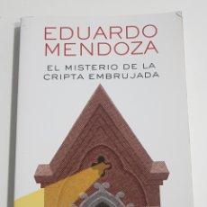 Libros de segunda mano: EL MISTERIO DE LA CRIPTA EMBRUJADA - EDUARDO MENDOZA - TDK1. Lote 150493374