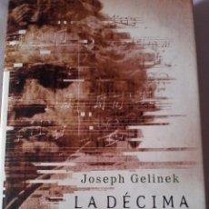 Libros de segunda mano - Joseph Gelinek. La décima sinfonía. - 150640910