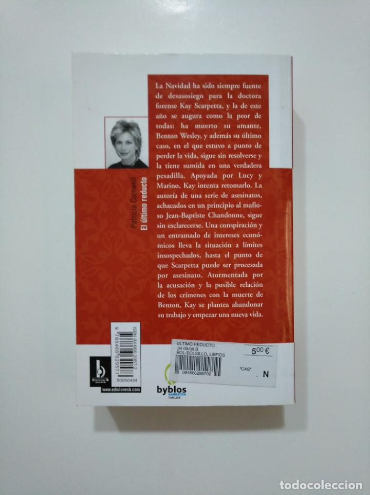 Libros de segunda mano: EL ÚLTIMO REDUCTO. - CORNWELL, PATRICIA D. TDK361 - Foto 2 - 150798070