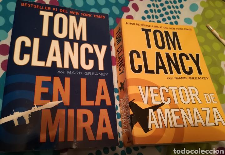 Libros de segunda mano: Dos libros de Tom Clancy con Mark Greaney En la mira y Vector de amenaza. Con 948+837 páginas - Foto 4 - 150825692