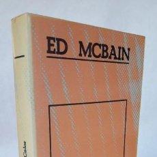 Libros de segunda mano: CALOR. (ED. MCBAIN). Lote 150833282