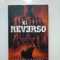 Libros de segunda mano: EL REVERSO. - CARLOS CALVERA. TDK361. Lote 150842894