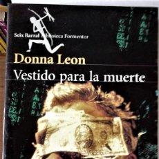 Libros de segunda mano: DONNA LEON - VESTIDO PARA LA MUERTE. Lote 151067558