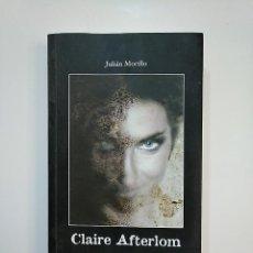 Libros de segunda mano: CLAIRE AFTERLOM. JULIAN MORILLO. EL TRAGALUZ. TDK362. Lote 151072466