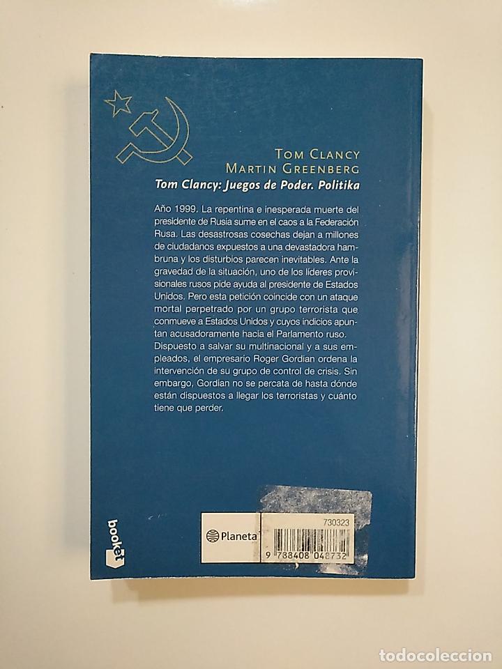 Libros de segunda mano: JUEGOS DE PODER. POLITIKA. - TOM CLANCY. MARTIN GREENBERG. TDK364 - Foto 2 - 151227194