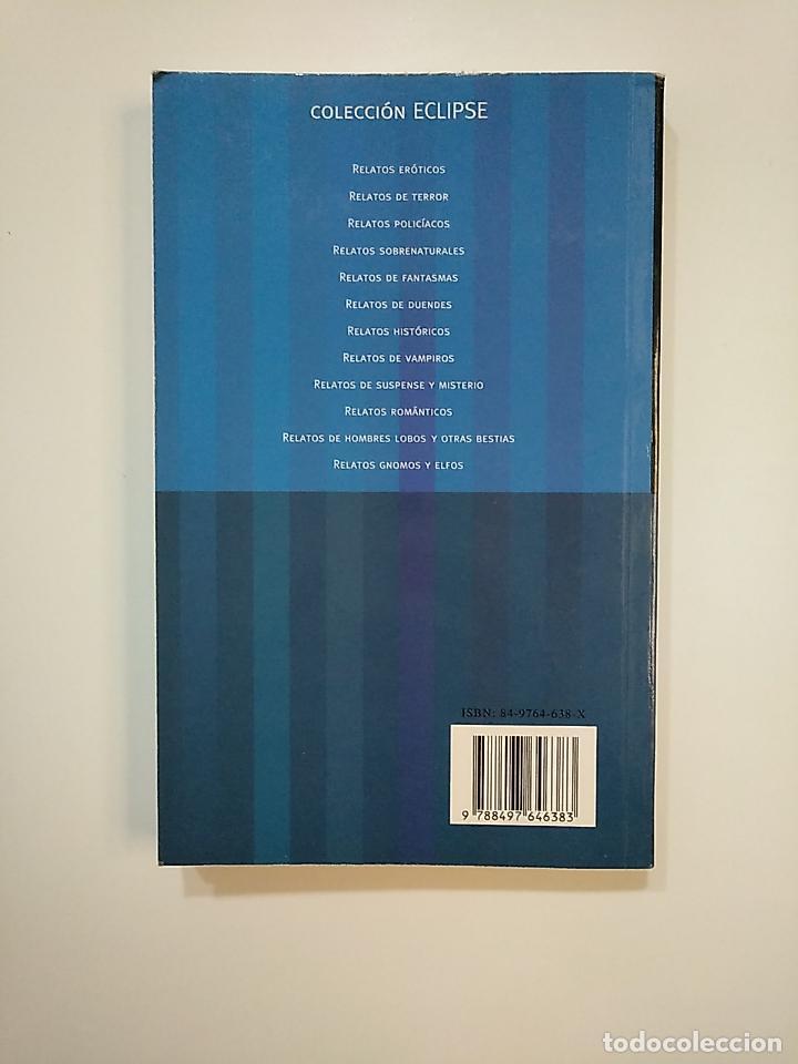 Libros de segunda mano: RELATOS DE TERROR. VV.AA. BRAM STOKER. EDGAR ALLAN POE. THEOPHILE GAUTIER. TDK364 - Foto 2 - 151227334