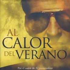 Libros de segunda mano: AL CALOR DEL VERANO, JOHN KATZENBACH. Lote 151945526