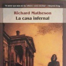 Libros de segunda mano: LA CASA INFERNAL. Lote 152086982
