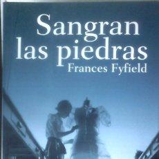 Libros de segunda mano: FRANCES FYFIELD SANGRAN LAS PIEDRAS. Lote 152114258