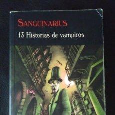 Libros de segunda mano: SANGIUINARIUS: 13 HISTORIAS DE VAMPIROS - VVAA - VALDEMAR CLUB DIÓGENES. Lote 205139233