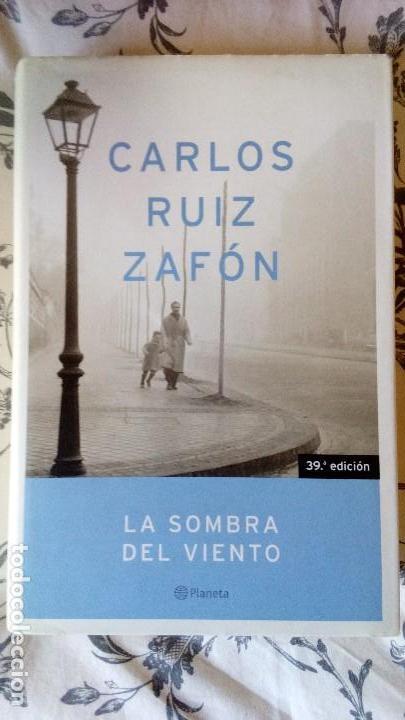 La sombra del viento - Carlos Ruiz Zafón - Editorial Planeta