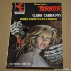 Livres d'occasion: DIARIO ESCRITO EN LA TUMBA. CLARK CARRADOS. COL. SELECCION TERROR, Nº 389. LITERACOMIC. C1.. Lote 152390950
