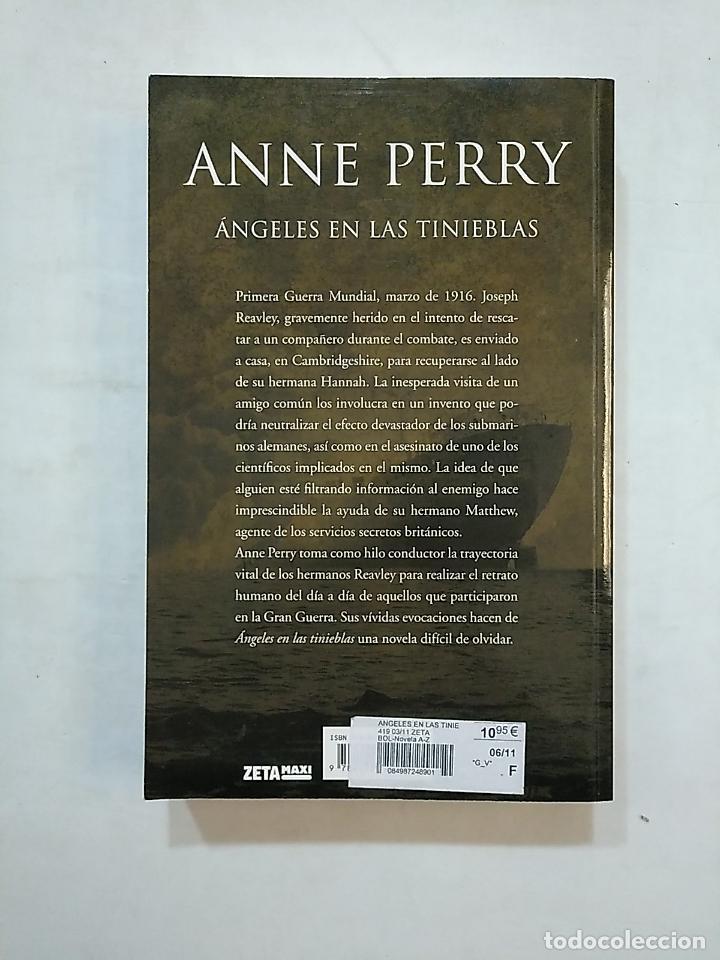 Libros de segunda mano: ÁNGELES EN LAS TINIEBLAS. ANNE PERRY. TDK369 - Foto 2 - 152414890