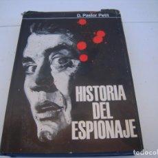 Libros de segunda mano: HISTORIA DEL ESPIONAJE. Lote 152650098