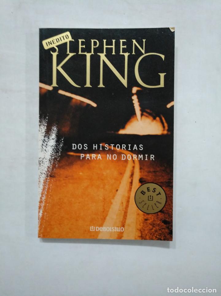 DOS HISTORIAS PARA NO DORMIR. - STEPHEN KING - RANDOM HOUSE MONDADORI INEDITO. TDK371 (Libros de segunda mano (posteriores a 1936) - Literatura - Narrativa - Terror, Misterio y Policíaco)