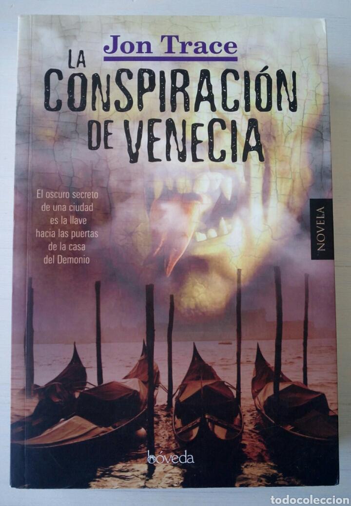CTC - 1ª EDICION 2011 BOVEDA - LA CONSPIRACION DE VENECIA - JON TRACE - NOVELA NEGRA - BUEN ESTADO (Libros de segunda mano (posteriores a 1936) - Literatura - Narrativa - Terror, Misterio y Policíaco)