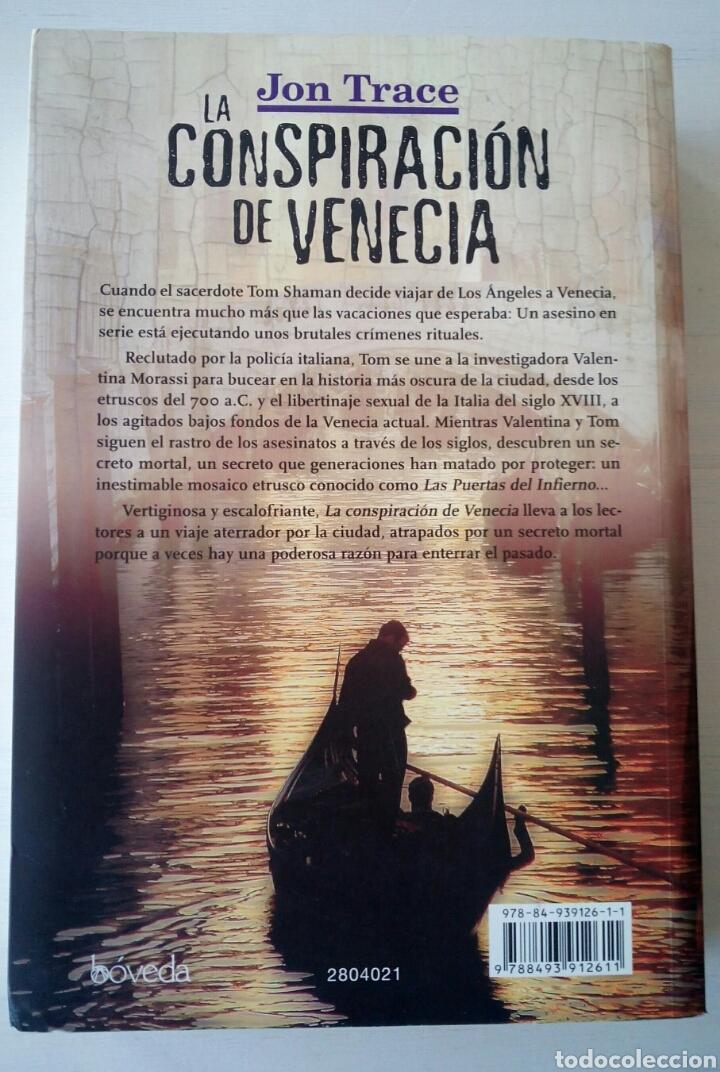 Libros de segunda mano: CTC - 1ª EDICION 2011 BOVEDA - LA CONSPIRACION DE VENECIA - JON TRACE - NOVELA NEGRA - BUEN ESTADO - Foto 8 - 152843042