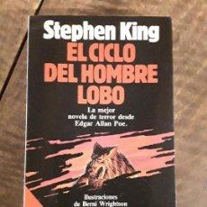 Libros de segunda mano: EL CICLO DEL HOMBRE LOBO, STEPHEN KING. Lote 152957994