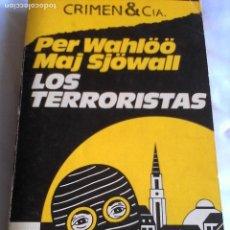 Libros de segunda mano: MAJ SJÖWALL & PER WAHALÖÖ. LOS TERRORISTAS.. Lote 153204126