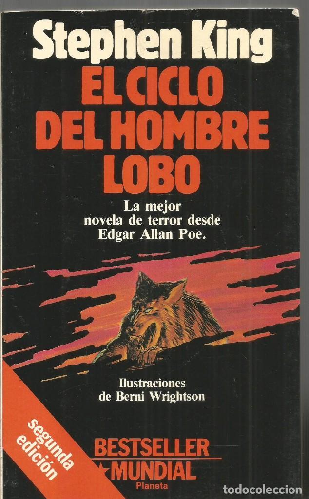 STEPHEN KING. EL CICLO DEL HOMBRE LOBO. PLANETA. ILUSTRADO. (Libros de segunda mano (posteriores a 1936) - Literatura - Narrativa - Terror, Misterio y Policíaco)