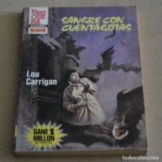Livres d'occasion: SANGRE CON CUENTAGOTAS. LOU CARRIGAN. COL. SELECCION TERROR, Nº 610. LITERACOMIC. C2. Lote 153681014