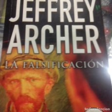 Libros de segunda mano: LA FALSIFICACIÓN JEFFREY ARCHER . Lote 154004522