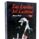 Libros de segunda mano: LAS ESPADAS DEL CARDENAL (PIERRE PEVEL) MARLOW, 2009. OFRT ANTES 19,5E. Lote 160468940