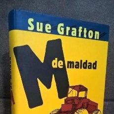 Libros de segunda mano: M DE MALDAD. SUE GRAFTON. CIRCULO DE LECTORES 1999. . Lote 155597330