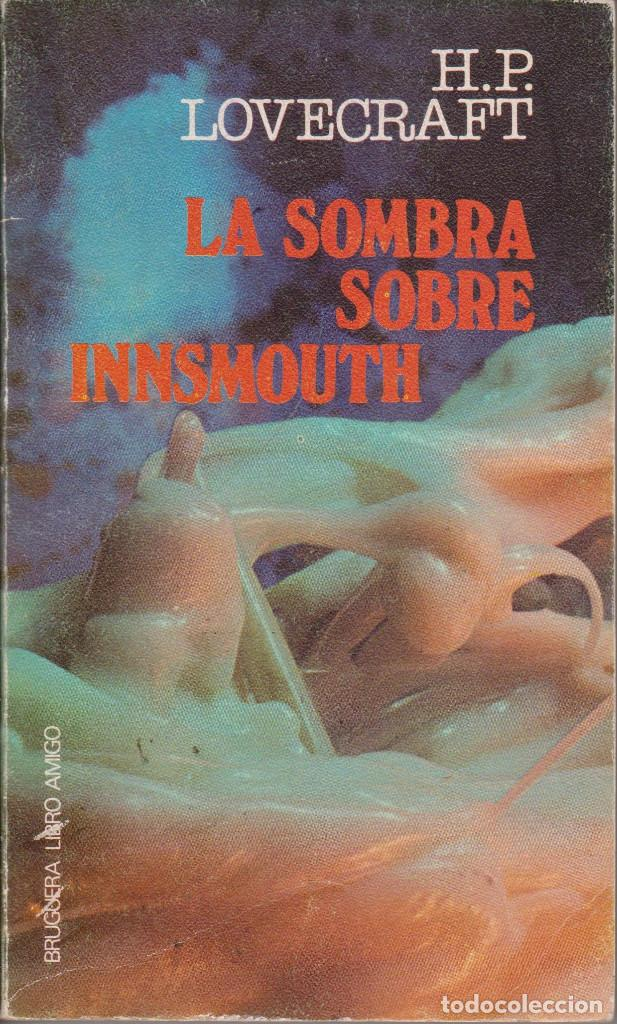 Libros de segunda mano: La sombra sobre Innsmouth - Lovecraft, Howard Phillips (Colección de 12 relatos) - Foto 1 - 155867690