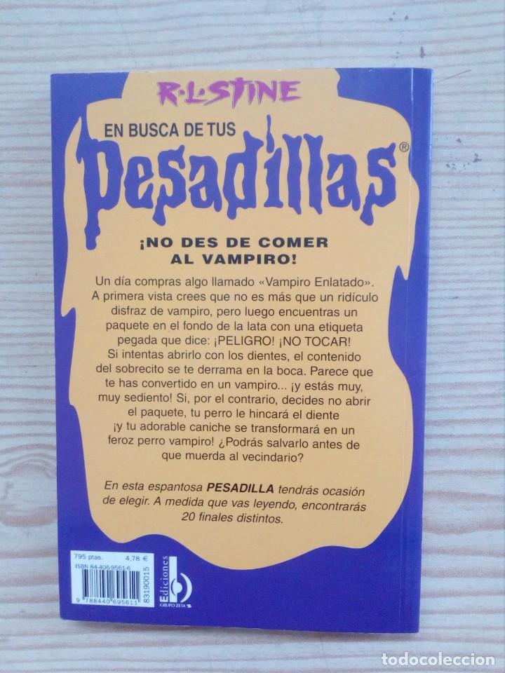 Libros de segunda mano: En Busca De Tus Pesadillas - No Des De Comer Al Vampiro - Foto 2 - 155868082