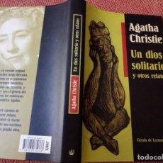 Libros de segunda mano: LIBRO. UN DIOS SOLITARIO Y OTROS RELATOS DE ÁGATHA CHRISTIE. NUEVO SIN USO.. Lote 155873666