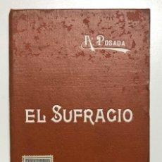 Libros de segunda mano: ADOLFO POSADA. EL SUFRAGIO. 1900. Lote 155895962
