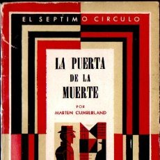 Libros de segunda mano: MARTEN CUMBERLAND : LA PUERTA DE LA MUERTE (SÉPTIMO CÍRCULO, 1958). Lote 156621268