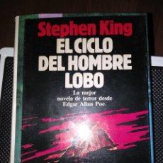 Libros de segunda mano: STEPHEN KING - EL CICLO DEL HOMBRE LOBO. Lote 156764406