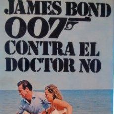 Libros de segunda mano: 007 CONTRA EL DOCTOR NO DE IAN FLEMING (DESTINO, DISCOLIBRO). Lote 156890686