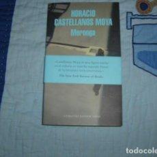 Libros de segunda mano: MORONGA , HORACIO CASTELLANOS MOYA. Lote 156905594