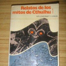 Libros de segunda mano: RELATOS DE LOS MITOS DE CTHULHU 1 (H. P. LOVECRAFT Y OTROS) BRUGUERA NOVA Nº 7. Lote 156922610