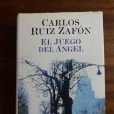 Libros de segunda mano: EL JUEGO DEL ÁNGEL - RUIZ ZAFÓN (TAPA DURA). Lote 157273512