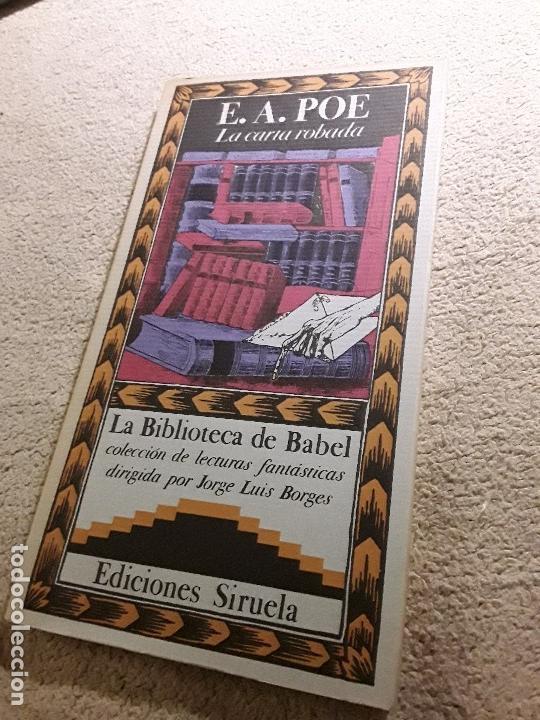 LA CARTA ROBADA, DE POE. EXCELENTE ESTADO. SIRUELA, LA BIBLIOTECA DE BABEL. (Libros de segunda mano (posteriores a 1936) - Literatura - Narrativa - Terror, Misterio y Policíaco)