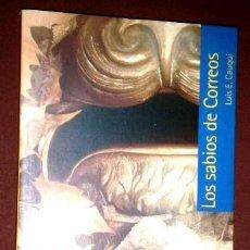 Libros de segunda mano: LOS SABIOS DE CORREOS POR LUIS ESCRIBANO CAUQUI DE ED. EDELVIVES EN ZARAGOZA 2004. Lote 157754178